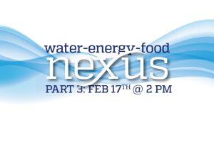 Water-Energy-Food Nexus Part 3