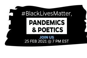 #BlackLivesMatter, Pandemics and Poetics