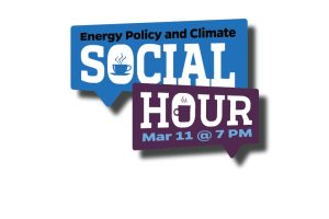 Energy Policy and Climate Spring Social Hour
