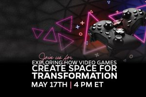 Exploring How Video Games Create Spaces for Transformation